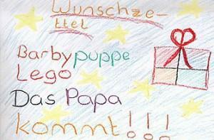 Wunschezettel an Weihnachten: Für vieleKinder der größte Wunsch: Das Papa kommt!